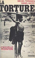 Téléchargez le livre :  La Torture