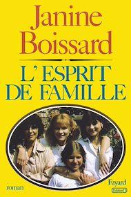 Téléchargez le livre :  L'Esprit de famille