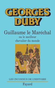 Téléchargez le livre :  Guillaume le Maréchal