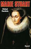Télécharger le livre :  Marie Stuart