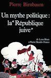 Télécharger le livre :  Un mythe politique : La «République juive»
