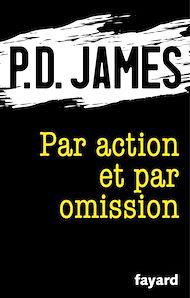 Téléchargez le livre :  Par action et par omission
