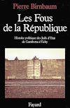 Télécharger le livre :  Les Fous de la République