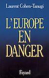 Télécharger le livre :  L'Europe en danger
