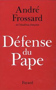 Téléchargez le livre :  Défense du Pape