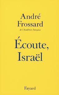 Téléchargez le livre :  Ecoute Israël