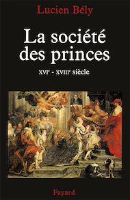 Téléchargez le livre :  La société des princes