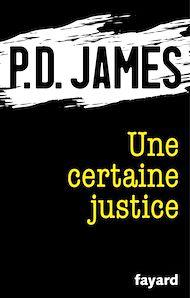 Téléchargez le livre :  Une certaine justice