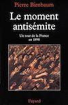 Télécharger le livre :  Le moment antisémite