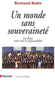 Téléchargez le livre :  Un monde sans souveraineté