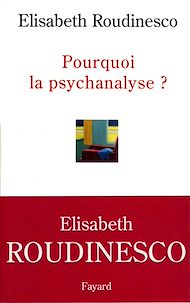 Téléchargez le livre :  Pourquoi la psychanalyse ?
