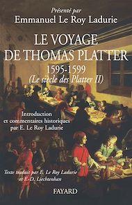 Téléchargez le livre :  Le voyage de Thomas Platter 1595 - 1599