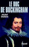 Télécharger le livre :  Le Duc de Buckingham