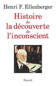 Téléchargez le livre :  Histoire de la découverte de l'inconscient