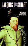 Télécharger le livre :  Jacques Ier Stuart