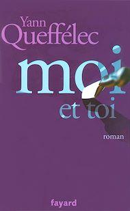 Téléchargez le livre :  Moi et Toi