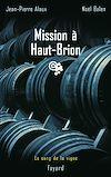 Télécharger le livre :  Mission à Haut-Brion
