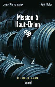 Téléchargez le livre :  Mission à Haut-Brion