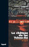 Télécharger le livre :  Le château du lac Tchou-An