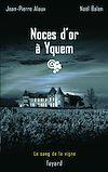 Télécharger le livre :  Noces d'or à Yquem