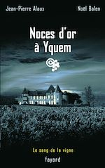 Télécharger cet ebook : Noces d'or à Yquem