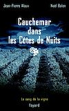 Télécharger le livre :  Cauchemar dans les Côtes de Nuits