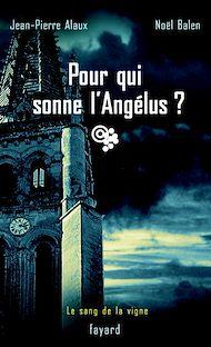 Téléchargez le livre :  Pour qui sonne l'Angélus ?