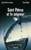 Télécharger le livre :  Saint Pétrus et le saigneur