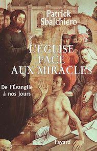 Téléchargez le livre :  L'Église face aux miracles