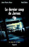 Télécharger le livre :  Le dernier coup de Jarnac