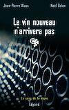 Télécharger le livre :  Le vin nouveau n'arrivera pas