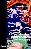 Télécharger le livre :  Le Palais des courtisanes