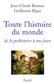 Téléchargez le livre :  Toute l'histoire du monde