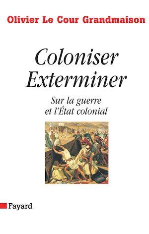 Téléchargez le livre :  Coloniser. Exterminer