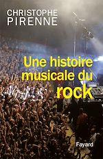 Download this eBook Une histoire musicale du rock
