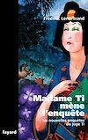 Télécharger le livre :  Madame Ti mène l'enquête