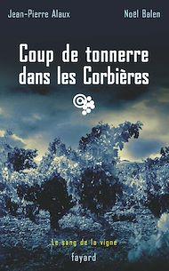 Téléchargez le livre :  Coup de tonnerre dans les Corbières