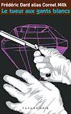 Télécharger le livre :  Le tueur aux gants blancs