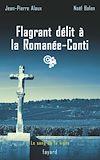 Télécharger le livre :  Flagrant délit à la Romanée-Conti