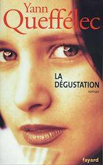 Download this eBook La dégustation