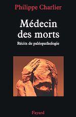 Téléchargez le livre :  Médecin des morts