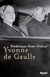 Télécharger le livre :  Yvonne de Gaulle