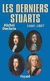 Télécharger le livre :  Les derniers Stuarts