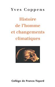 Téléchargez le livre :  Histoire de l'homme et changements climatiques