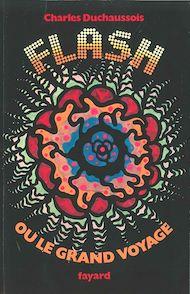 Téléchargez le livre :  Flash ou le grand voyage