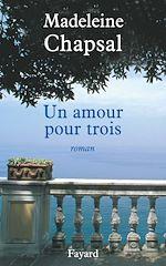 Téléchargez le livre :  Un amour pour trois