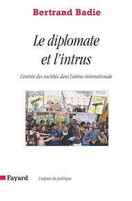 Téléchargez le livre :  Le diplomate et l'intrus