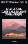 Télécharger le livre :  La musique dans l'Allemagne romantique