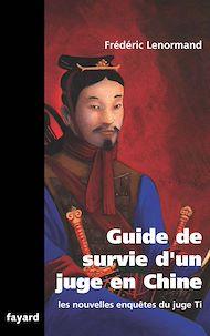 Téléchargez le livre :  Guide de survie d'un juge en Chine