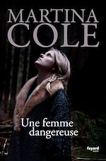 Tlcharger cet ebook : Une femme dangereuse